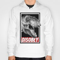 jurassic park Hoodies featuring Jurassic Park T Rex Disobey  by Spyck
