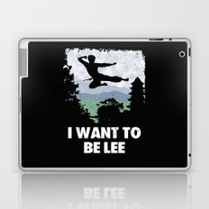 I want to be Lee Laptop & iPad Skin