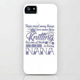 Knitting Nana iPhone Case