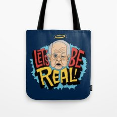 Let's be Real Tote Bag