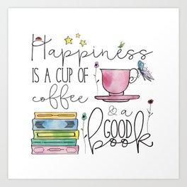 Happiness is... Art Print