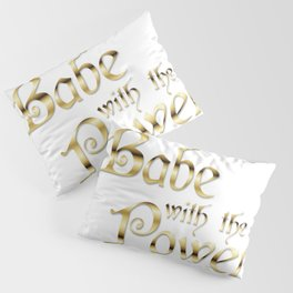 Labyrinth Babe With The Power (white bg) Pillow Sham