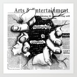 creative distruction Art Print