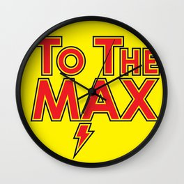 To The Max Wall Clock