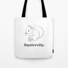 Squirrelly. Tote Bag