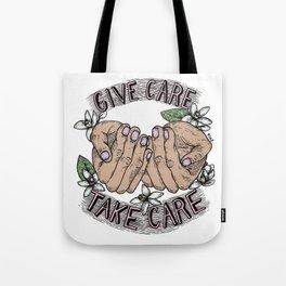give care take care Tote Bag