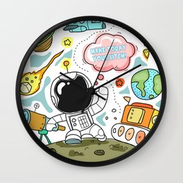 Make Today Your Bitch! Wall Clock