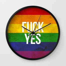 Fuck Yes! LGBTQI Rainbow Flag Pride Wall Clock