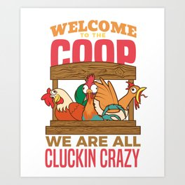 Funny Chicken Coop Poultry Farmer design - Farm Animals Art Print