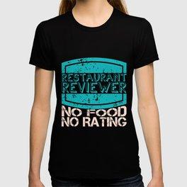 Restaurant Evaluator   Food Critic Tester T-shirt