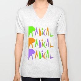 It's Radical! Unisex V-Neck