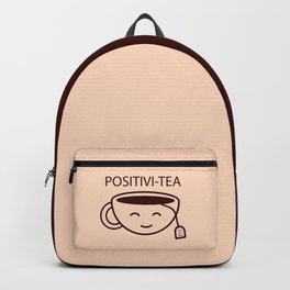 You Got This, Positive, Tea, Funny, Cute, Quote Backpack