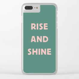 Rise and Shine motivational slogan in pink and green vintage letterpress Clear iPhone Case