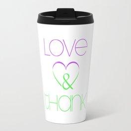LOVE & THANK Travel Mug