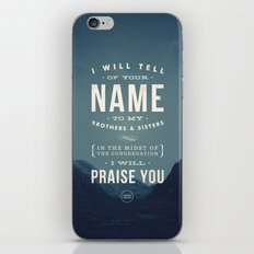 I will tell of your name iPhone Skin