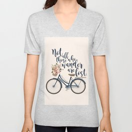 Not all those who wander are lost. J.R.R. Tolkien. Unisex V-Neck