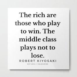 26   |  Robert Kiyosaki Quotes | 190824 Metal Print