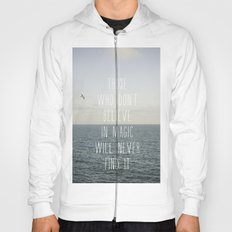 Those who don't believe... Hoody