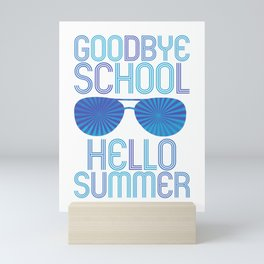 Goodbye School Hello Summer pb Mini Art Print