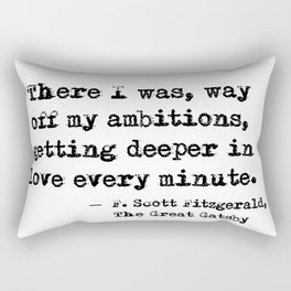 Deeper in love - F Scott Fitzgerald Rectangular Pillow