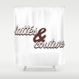 Lattes & Couture Shower Curtain