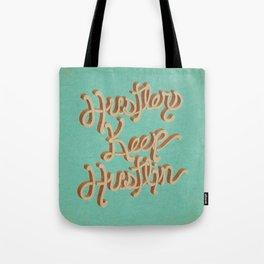 Hustlers Keep Tote Bag