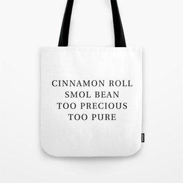Precious Cinnamon Roll White Tote Bag