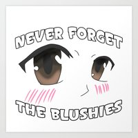 MarkCrilley: #1. Never Forget The Blushies Art Print