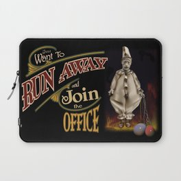 Run Away and Join the Office Laptop Sleeve