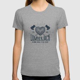 Lumberjack Gonna Break Your Heart T-shirt