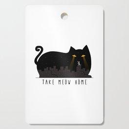 Take Meow Home Cutting Board