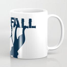 Be Carefull Coffee Mug