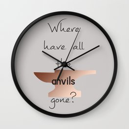 Where have all the anvils gone? Wall Clock