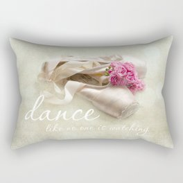 dance like no one is watching Rectangular Pillow