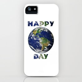 Happy Earth Day Environmental iPhone Case