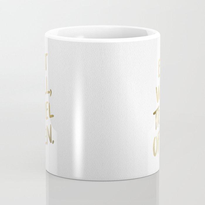 Eat Well Travel Often on Gold Coffee Mug