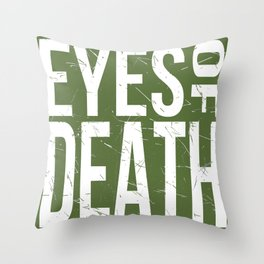 Eyes of Death Throw Pillow
