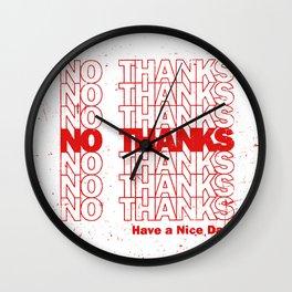 No Thanks Wall Clock