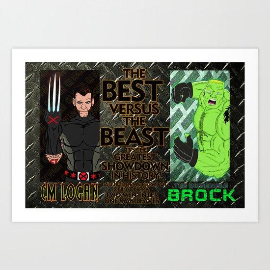 CM Logan VS. The Incredible Brock Art Print