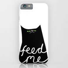 feed me Slim Case iPhone 6s
