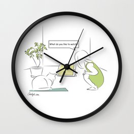 What Do You Like to Watch? Wall Clock