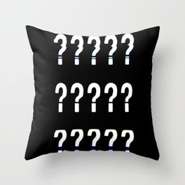 ? ? ? Throw Pillow