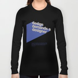 Design Demands A Designer Long Sleeve T-shirt