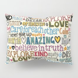 believe in truth Pillow Sham