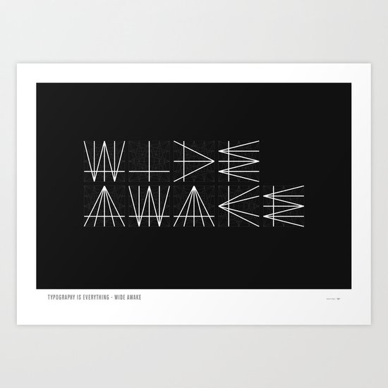 Typography Is Everything - Poster 1 Art Print