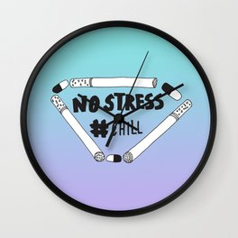 No Stress, Chill Wall Clock