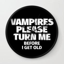 Vampires Please Turn Me Wall Clock