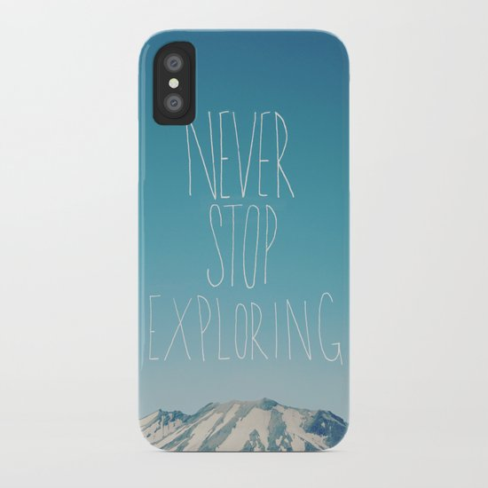 Never Stop Exploring: Mount Rainier iPhone Case
