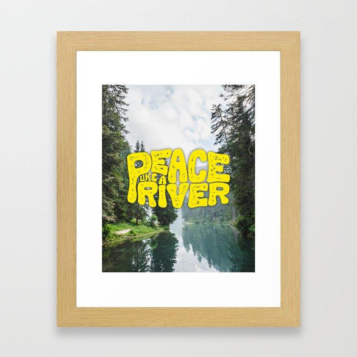 Peace Like a River Framed Art Print