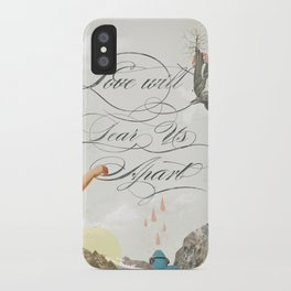 L.W.T.U.A (Love will tear us apart) iPhone Case